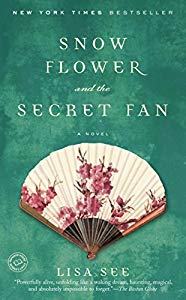 Snow Flower and the Secret Fan by Lisa See - book cover